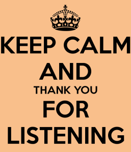 keep-calm-and-thank-you-for-listening-32